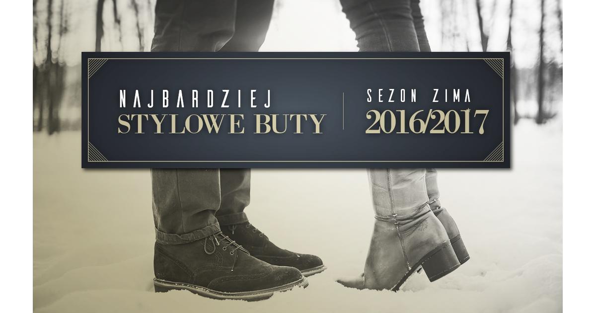 Najbardziej Stylowe Buty Zima 2016 2017 Moda Sklepkamil Pl