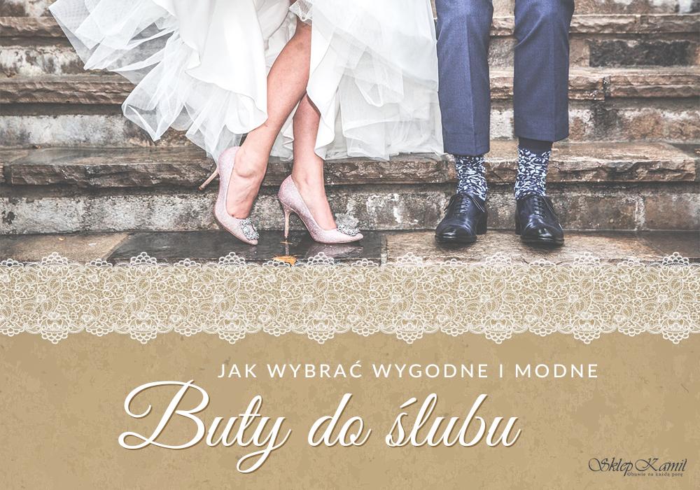 a98a4d266aa7c Jak wybrać wygodne i modne buty do ślubu - - SklepKamil.pl