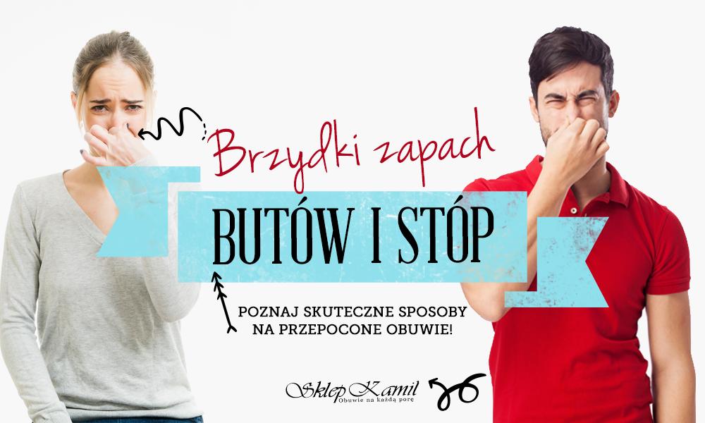 Brzydki Zapach Stop I Butow Poznaj Skuteczne Sposoby Na Przepocone Obuwie